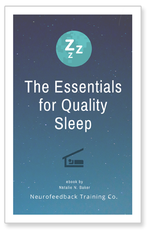 The Essentials for Quality Sleep